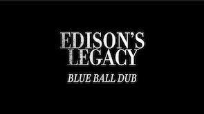 Edisons Legacy Video Thumbnail
